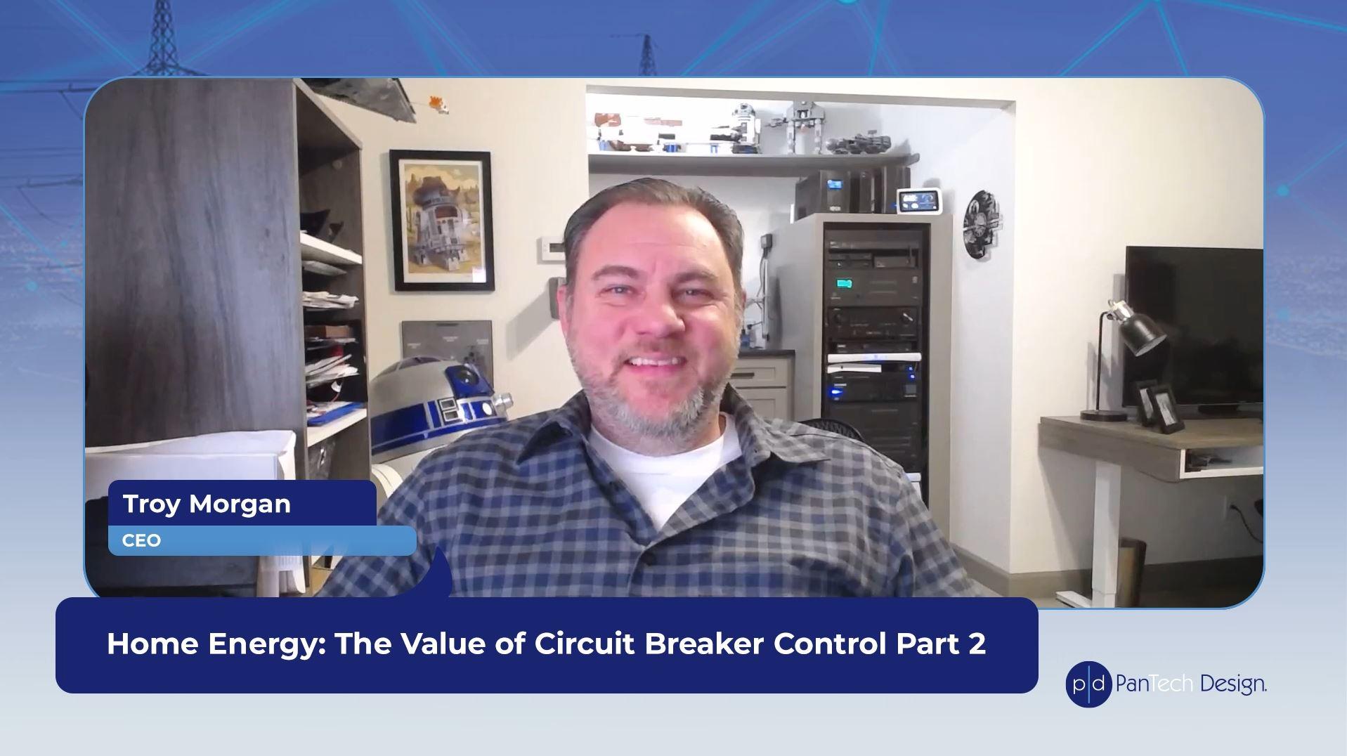 Benefits of Breaker Control Pt 2